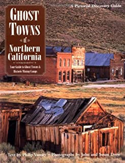 Ghost Towns of Northern California