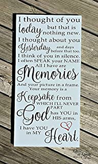 Wood Plaque In loving Memory, I thought of you today, Loss of a parent, Loss of a child,Loss of a loved one,Remembrance Gift,Bereavement Gift, Sympathy 10x20