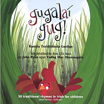 Gugalaí Gug, traditional rhymes in Irish
