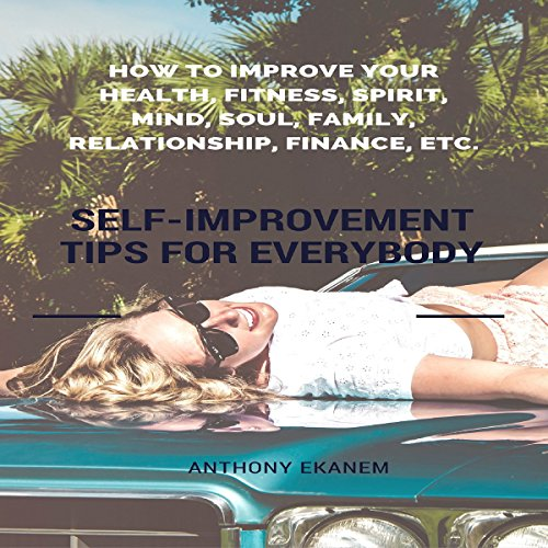 Self-Improvement Tips for Everybody audiobook cover art