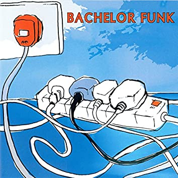 Bachelor Funk
