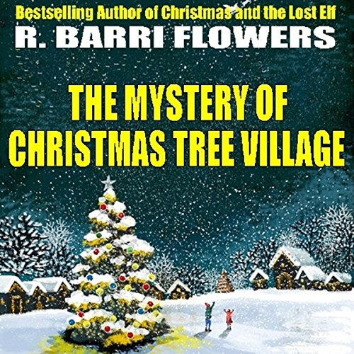 The Mystery of Christmas Tree Village audiobook cover art