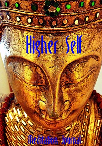 Higher Self Meditation Journal