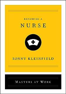 Becoming a Nurse (Masters at Work) (English Edition)