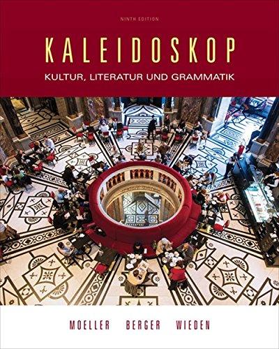 Download Kaleidoskop: Kultur, Literatur Und Grammatik (World Languages) 1305629531