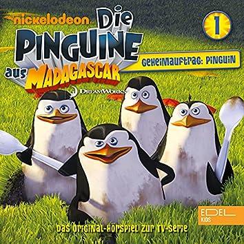 Folge 1: Geheimauftrag: Pinguine (Das Original-Hörspiel zur TV-Serie)