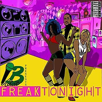 Mike B.Dat Freak Tonight