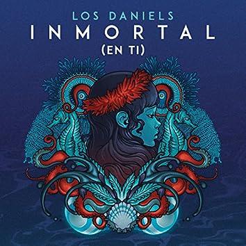 Inmortal (En Ti)