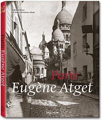 Atget. Paris: 25 Jahre TASCHEN (Taschen 25th Anniversary Edition)