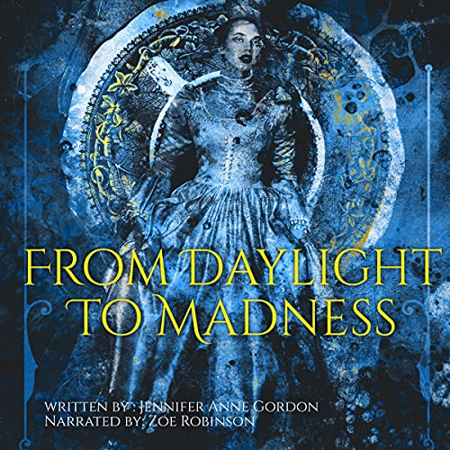 From Daylight to Madness cover art