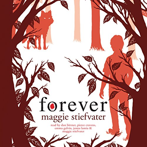 Forever                   By:                                                                                                                                 Maggie Stiefvater                               Narrated by:                                                                                                                                 Jenna Lamia,                                                                                        Pierce Cravens,                                                                                        Dan Bittner,                   and others                 Length: 12 hrs and 12 mins     568 ratings     Overall 4.2