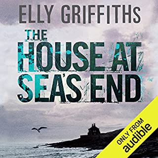 The House at Sea's End                   By:                                                                                                                                 Elly Griffiths                               Narrated by:                                                                                                                                 Jane McDowell                      Length: 10 hrs and 45 mins     1,091 ratings     Overall 4.3