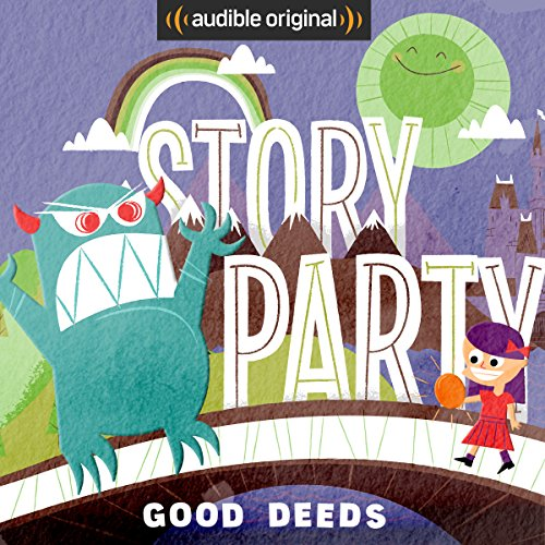 Story Party: Good Deeds cover art