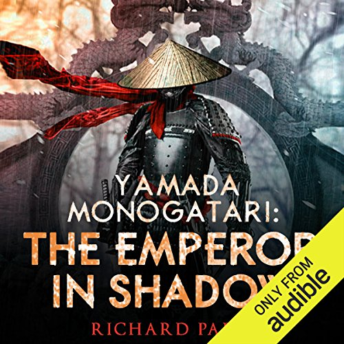 Yamada Monogatari: The Emperor in Shadow audiobook cover art