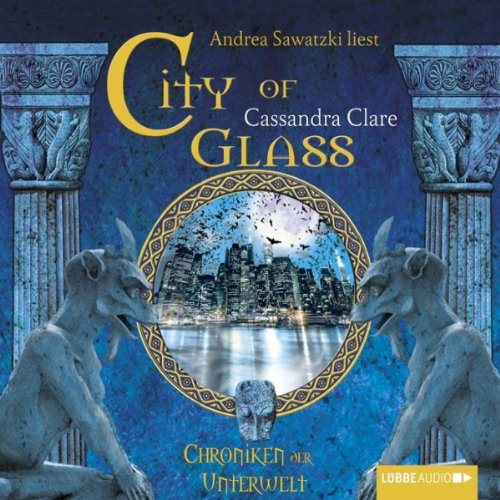 City of Glass (Chroniken der Unterwelt 3) Titelbild