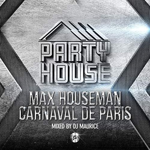 Max Houseman & Dj Maurice