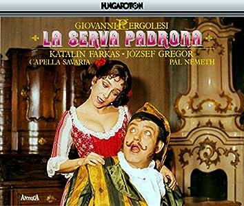 Pergolesi: La Serva Padrona / Baurans: Additional Arias for La Serva Padrona