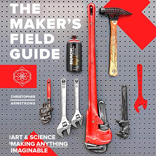 The Maker's Field Guide audiobook cover art
