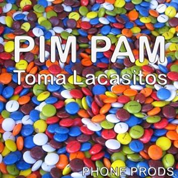 Pim Pam Toma Lacasitos