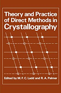 Theory and Practice of Direct Methods in Crystallography