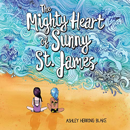 The Mighty Heart of Sunny St. James audiobook cover art
