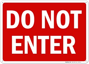 Do Not Enter Sign, 10x14 Inches, Rust Free .040 Aluminum, Fade Resistant, Easy Mounting, Indoor/Outdoor Use, Made in USA b...