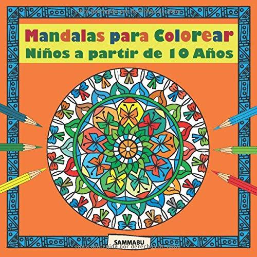 Mandalas para Colorear - Niños a partir de 10 Años