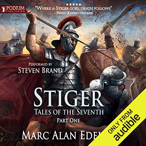 Stiger     Tales of the Seventh, Book 1              By:                                                                                                                                 Marc Alan Edelheit                               Narrated by:                                                                                                                                 Steven Brand                      Length: 7 hrs and 41 mins     16 ratings     Overall 4.7