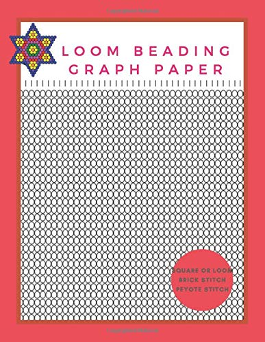Loom Beading Graph Paper: Graph Paper For Designing Your Bead Patterns For Jewelry