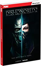 Dishonored 2: Prima Official Guide by Michael Lummis(2016-11-11)