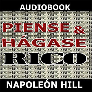 Piense y hagase rico [Think and Grow Rich] audiobook cover art