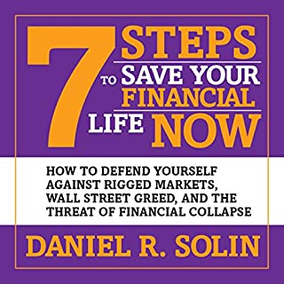 7 Steps to Save Your Financial Life Now cover art