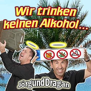 Wir Trinken Keinen Alkohol