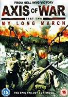 Axis of War: My Long March [DVD] [Import]
