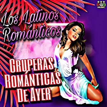 Gruperas Romanticas De Ayer