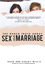 The Naked Truth about Sex and Marriage