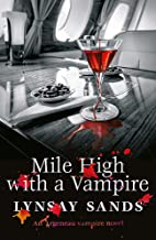 Mile High With a Vampire: Book Thirty-Three (Argeneau Vampire)