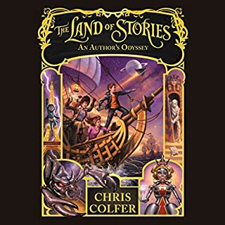 The Land of Stories: An Author's Odyssey audiobook cover art