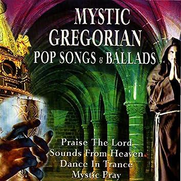 Mystic Gregorian Pop Songs and Ballads