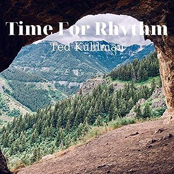 Time For Rhythm