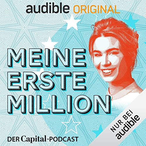 Meine erste Million - der Capital-Podcast (Original Podcast) Titelbild