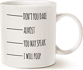 MAUAG Funny Quote Coffee Mug Christmas Gifts, Don't You Dare, Almost, You May Speak, I Will Pp, Fun Holiday or Birthday Joke Gifts Cup White, 11 Oz