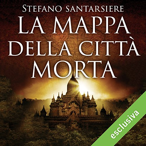 La mappa della città morta | Stefano Santarsiere