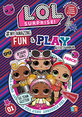 L.O.L. Surprise! #My Amazing Fun and Play Activity Annual