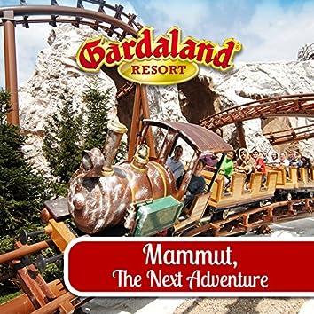 Gardaland: Mammut, the Next Adventure