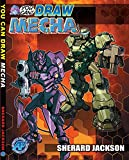 You Can ( How to ) Draw Mecha