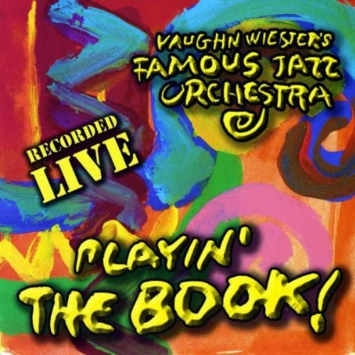Vaughn Wiester's Famous Jazz Orchestra