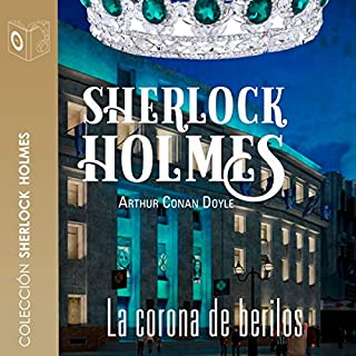 La corona de berilos [The Adventure of the Beryl Coronet] audiobook cover art