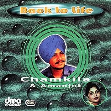 Back To Life (Chamkila & Amanjot)