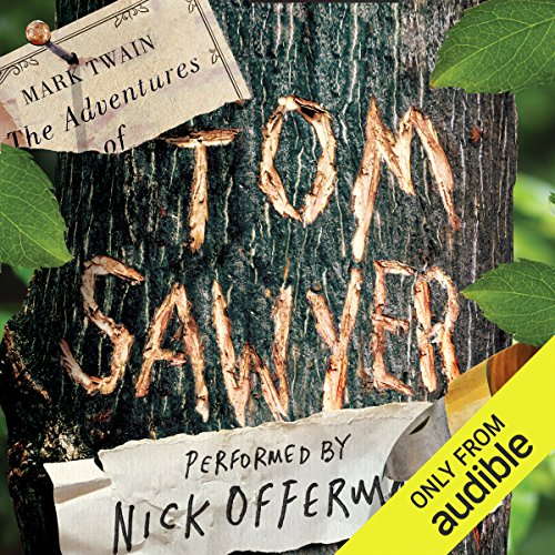 The Adventures of Tom Sawyer                   By:                                                                                                                                 Mark Twain                               Narrated by:                                                                                                                                 Nick Offerman                      Length: 7 hrs and 52 mins     317 ratings     Overall 4.5